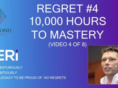 Regret #4 – 10,000 Hours to Mastery