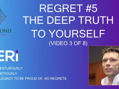 Regret #5 – The Deep TRUTH