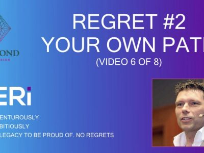 Regret #2 – Your Own Path